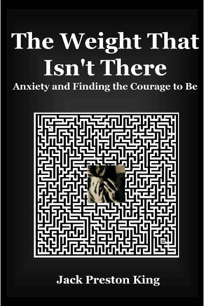 The Weight That Isn't There: Anxiety and Finding the Courage to Be