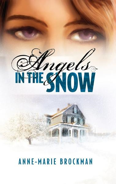 Angels in the Snow (The Daughters of Sister Celine)