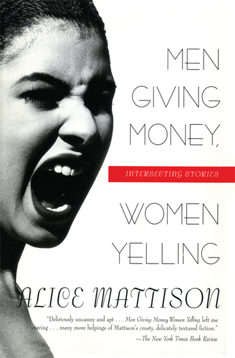 Men Giving Money, Women Yelling: Intersecting Stories