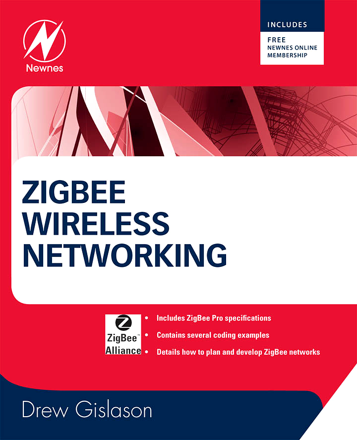 Zigbee Wireless Networking By: Drew Gislason