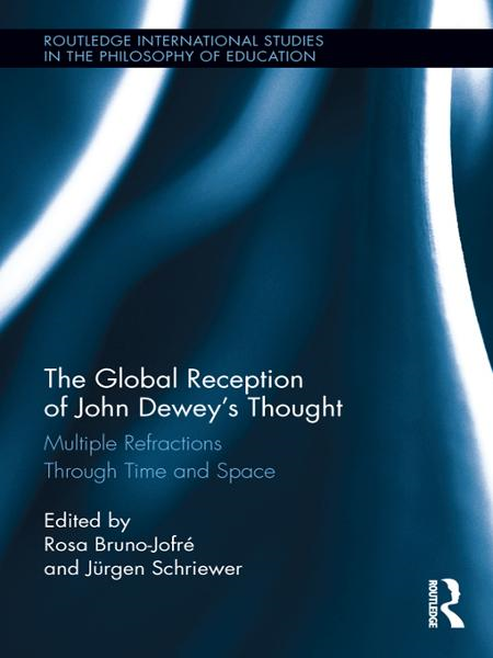 The Global Reception of John Dewey's Thought