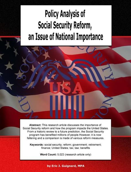 Policy Analysis of Social Security Reform, an Issue of National Importance