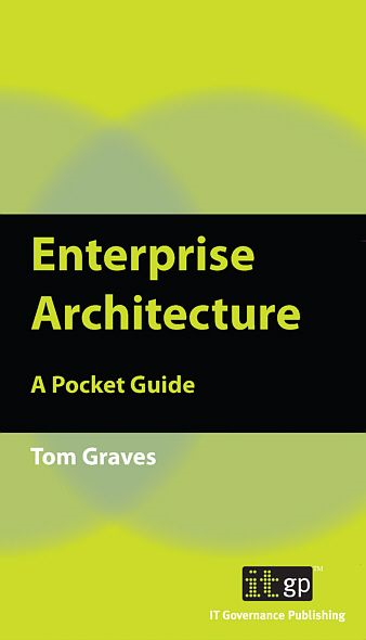 9781849280174  Enterprise Architecture: A Pocket Guide