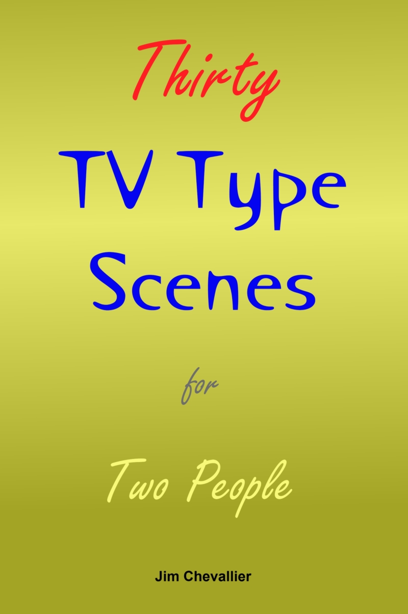 Thirty TV-Type Scenes for Two People