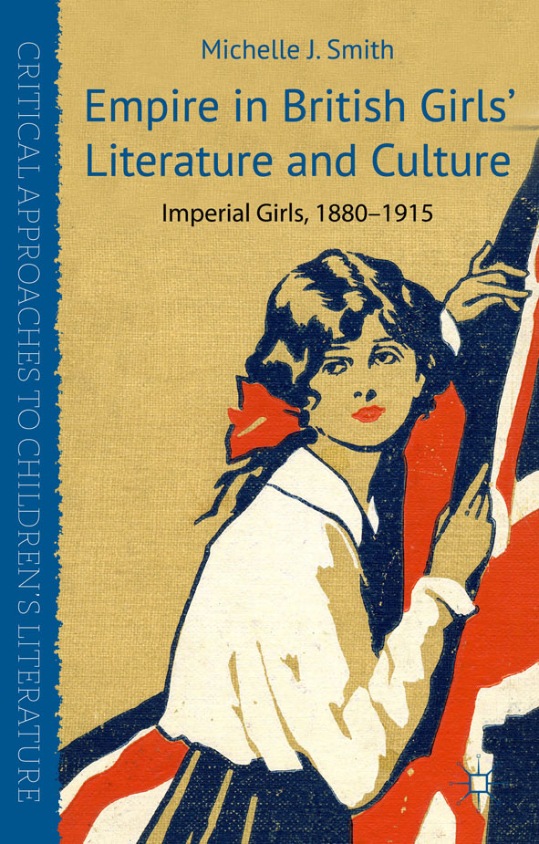 Empire in British Girls' Literature and Culture