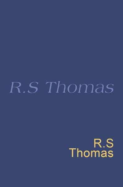 R. S. Thomas Everyman's Poetry