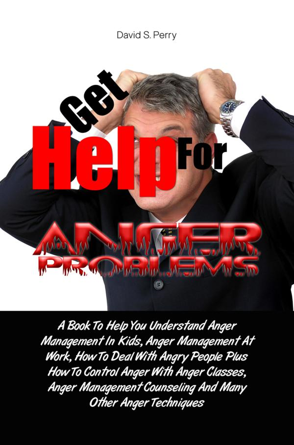 Get Help For Anger Problems