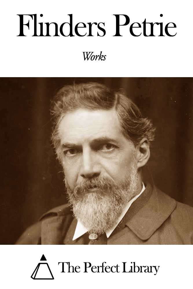 Works of Flinders Petrie