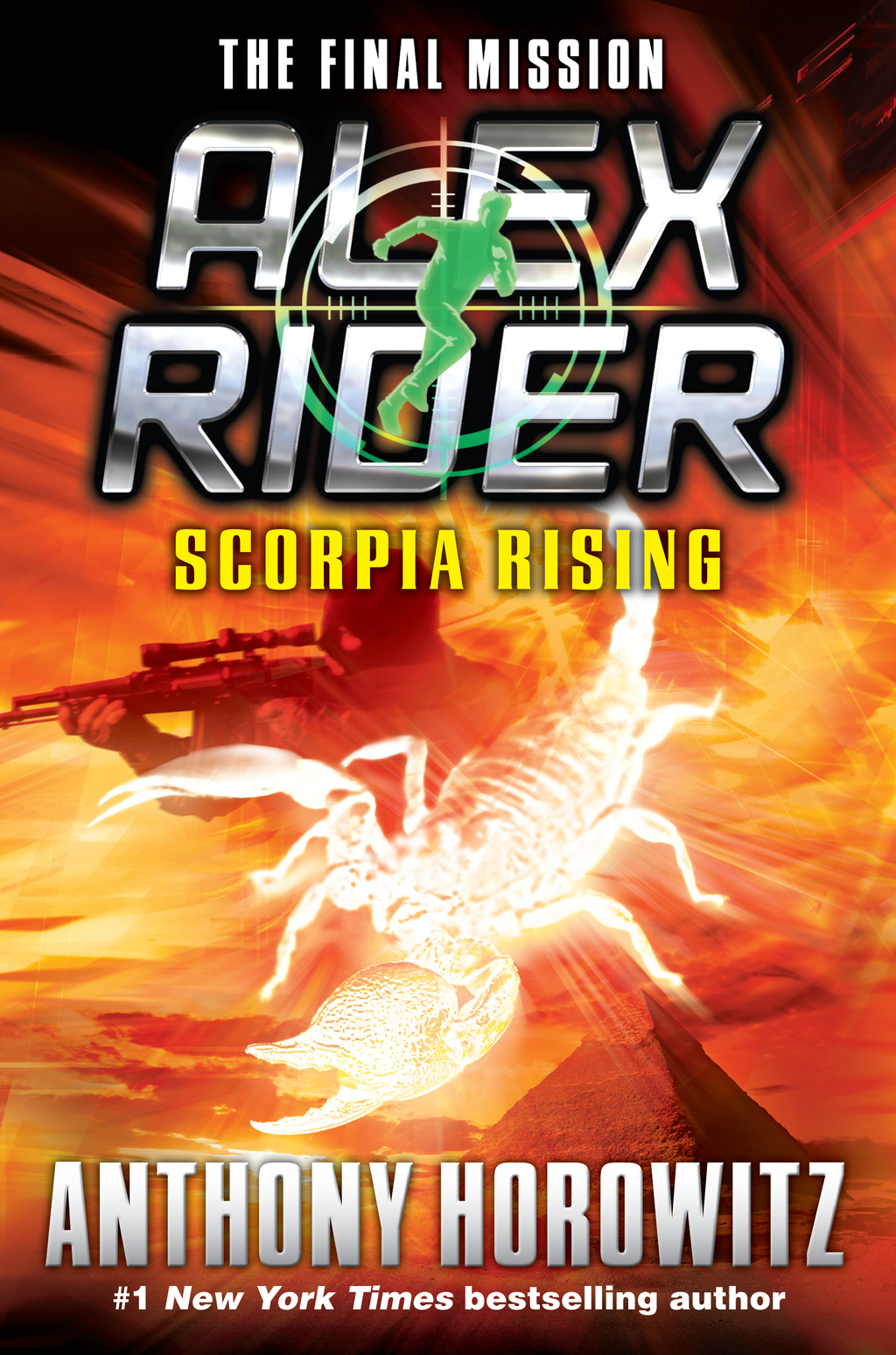 Scorpia Rising: An Alex Rider Misson By: Anthony Horowitz