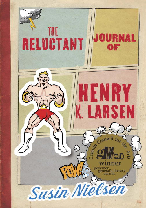 The Reluctant Journal of Henry K. Larsen By: Susin Nielsen