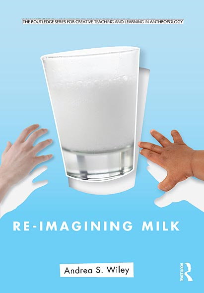 Re-imagining Milk: Cultural and Biological Perspectives