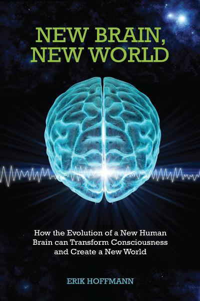 New Brain, New World