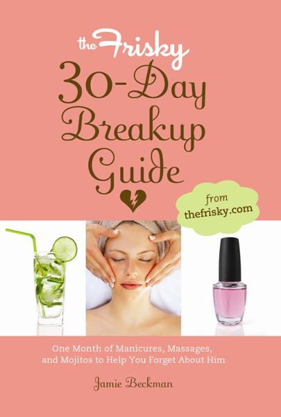 The Frisky 30-Day Breakup Guide