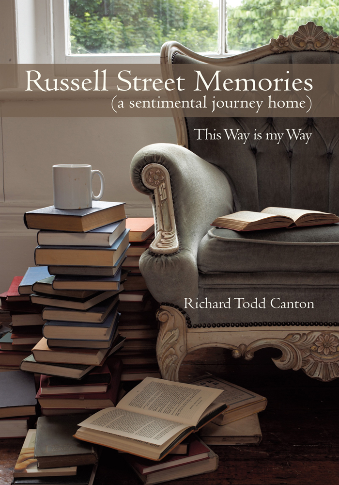 Russell Street Memories ( a sentimental journey home)