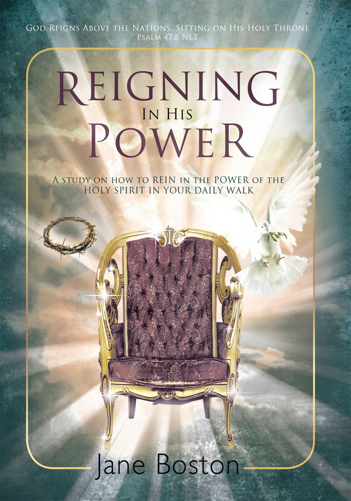 Reigning In His Power By: Jane Boston