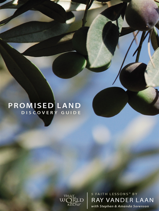 Promised Land Discovery Guide By: Ray Vander Laan,Stephen&Amp; Amanda Sorenson