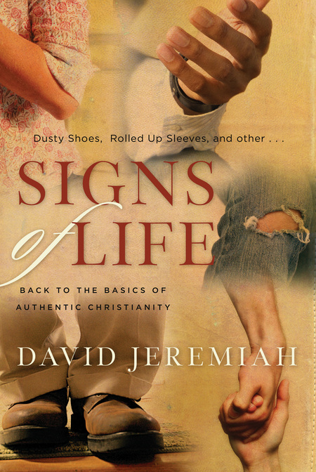 Signs of Life By: David Jeremiah