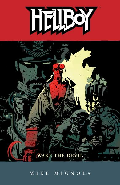 Hellboy Volume 2: Wake the Devil  By: Mike Mignola, Pat Brosseau (Letterer), James Sinclair (Colorist)
