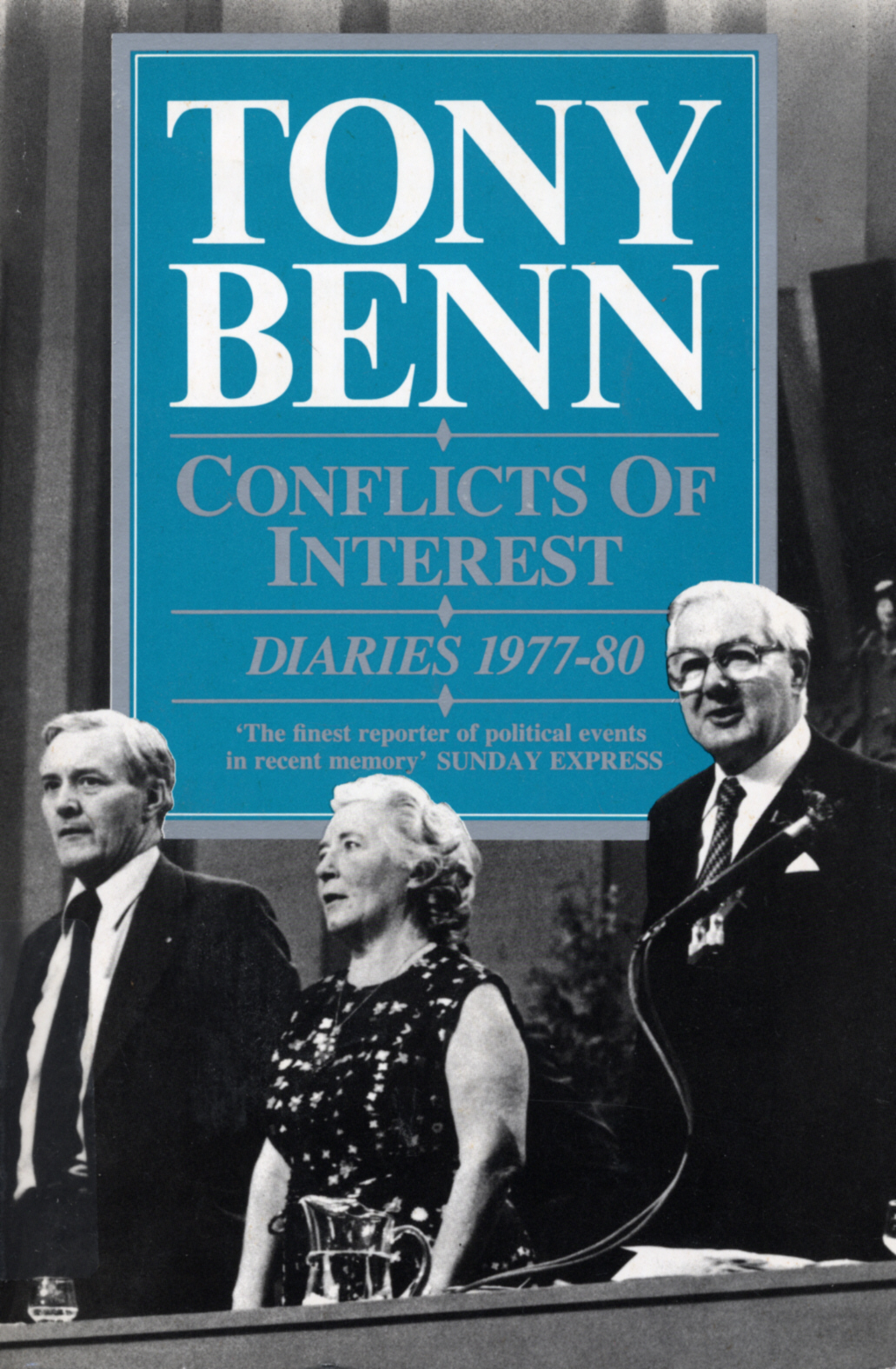 Conflicts Of Interest Diaries 1977-80