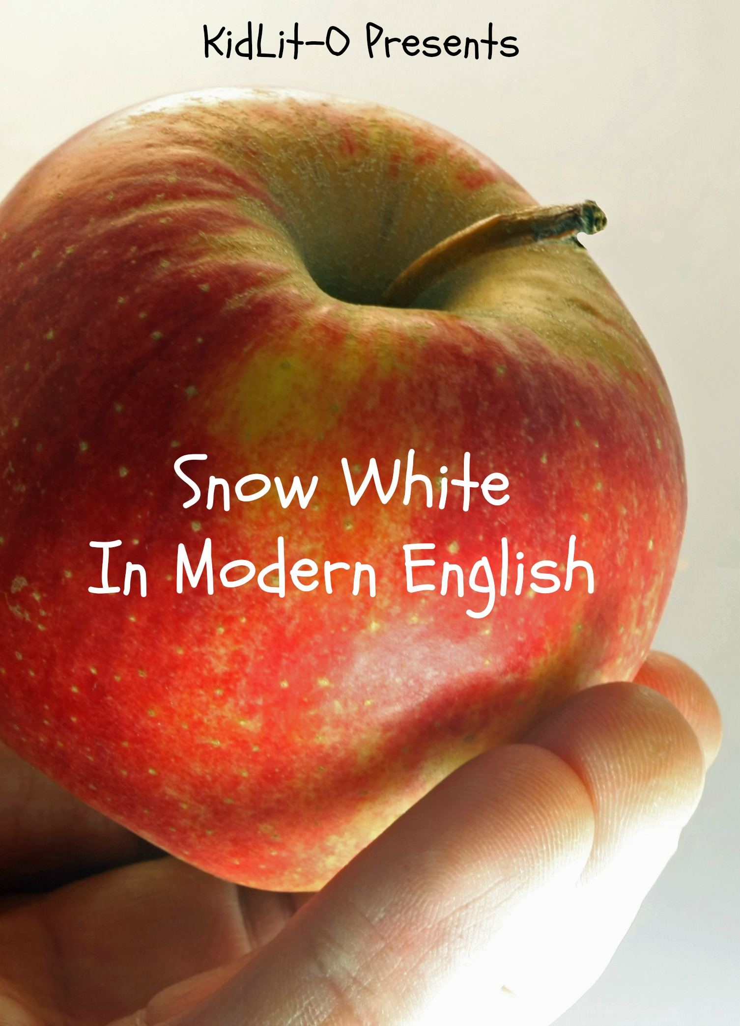 Snow White In Modern English (Translated)