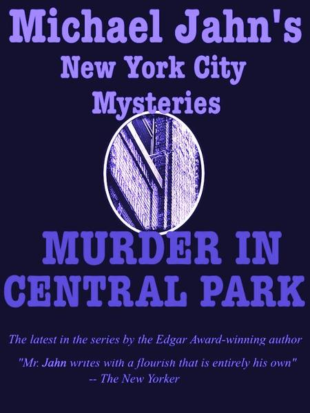 Murder in Central Park By: Michael Jahn