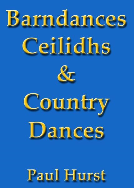 Barn Dances, Country Dances & Ceilidhs