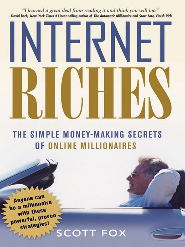 Internet Riches By: Scott FOX