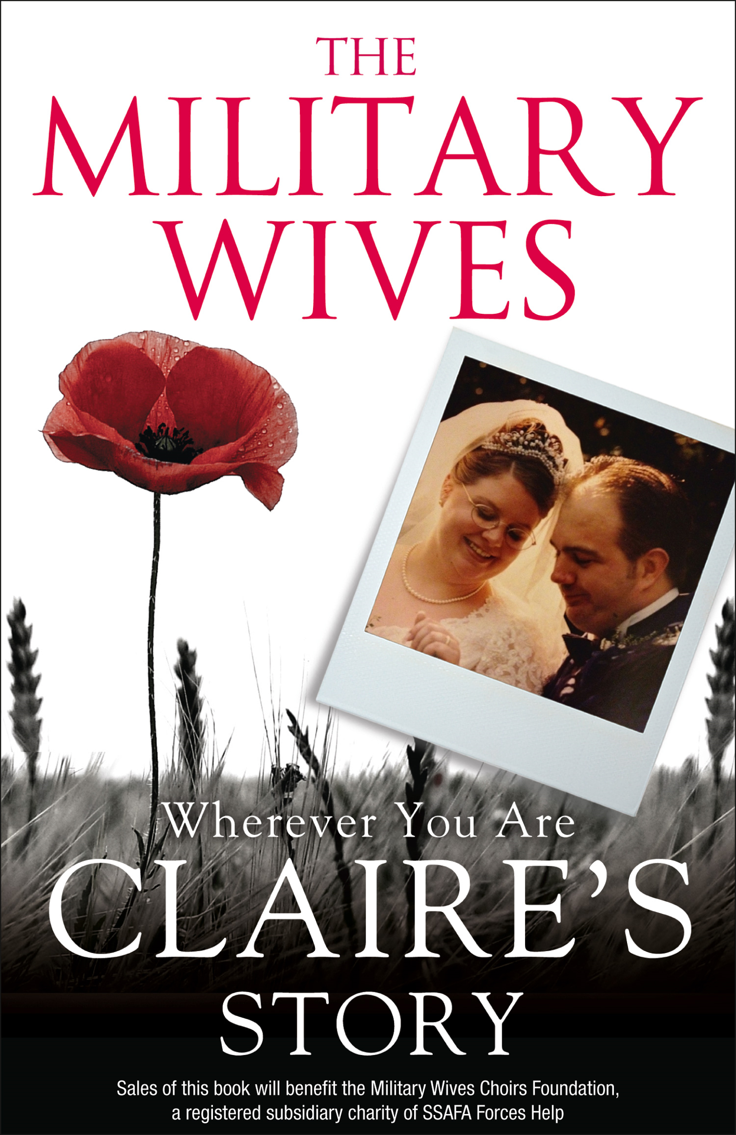 The Military Wives: Wherever You Are ? Claire?s Story
