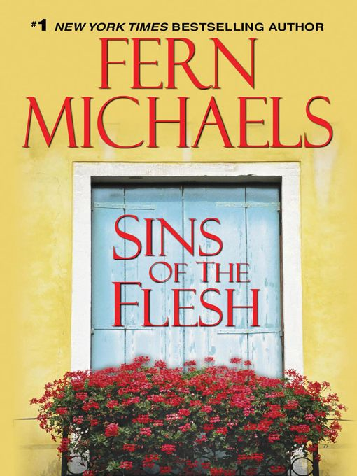 Sins of the Flesh By: Fern Michaels
