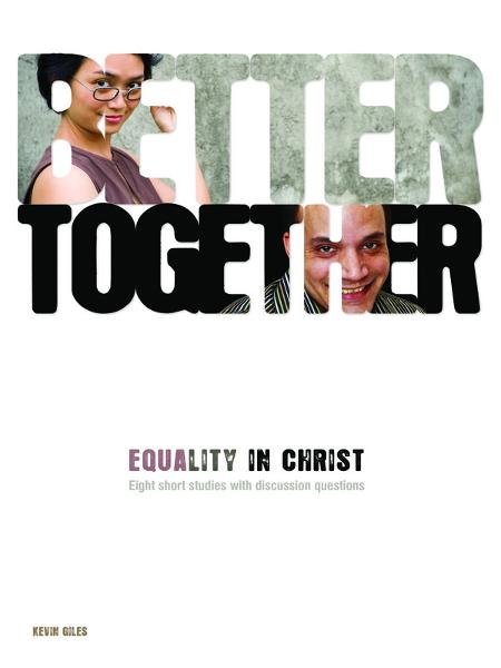Better Together: Equality in Christ