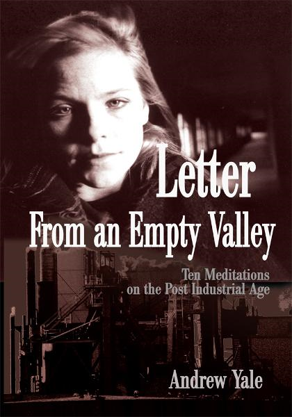 Letter From an Empty Valley
