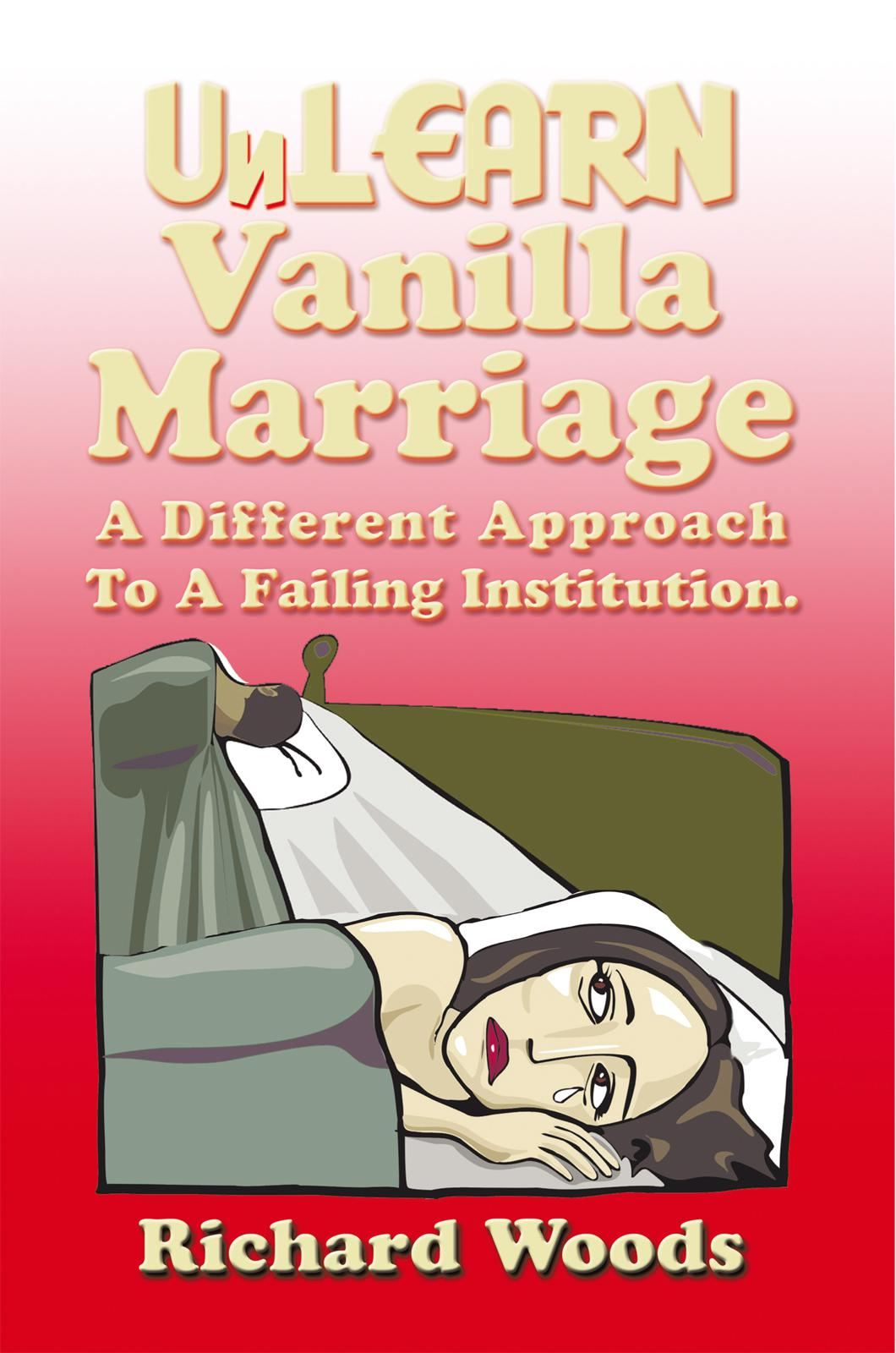 Unlearn Vanilla Marriage