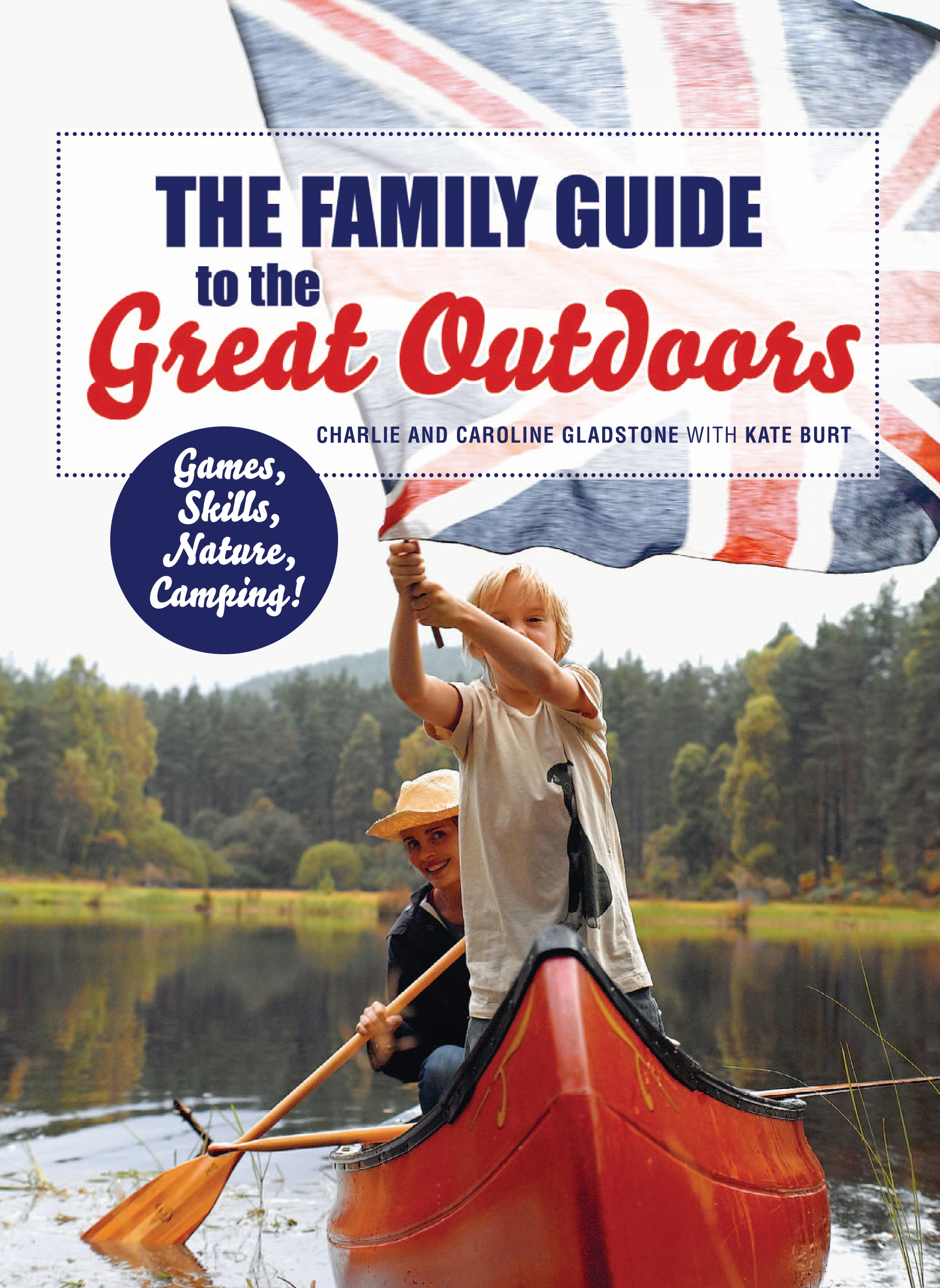 The Family Guide to the Great Outdoors