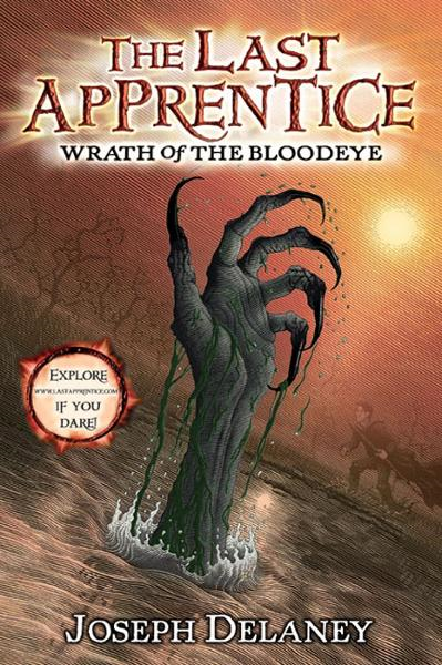 The Last Apprentice: Wrath of the Bloodeye (Book 5) By: Joseph Delaney