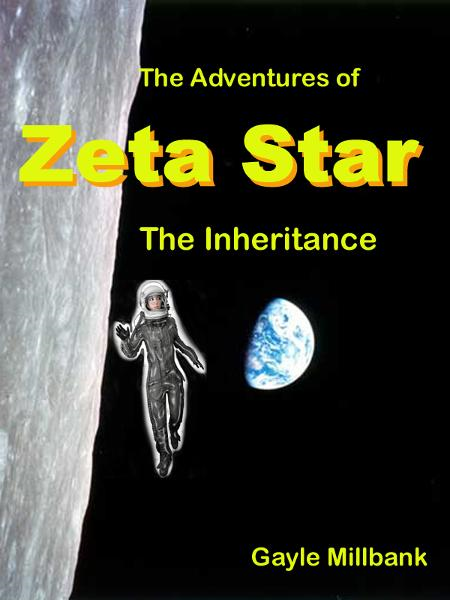 The Adventures of Zeta Star: The Inheritance