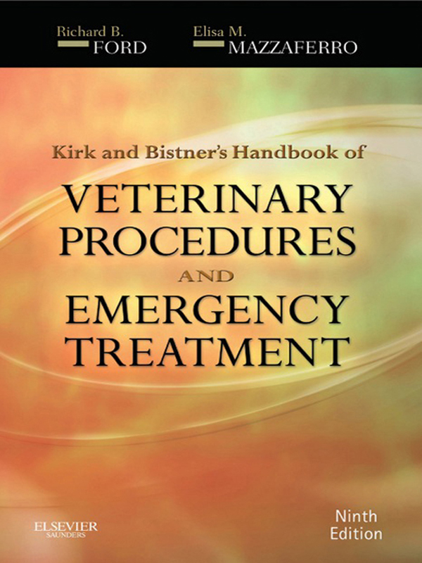 Kirk & Bistner's Handbook of Veterinary Procedures and Emergency Treatment