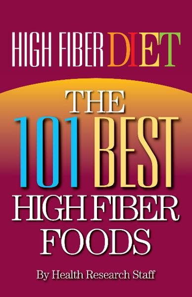 High Fiber Diet: The 101 Best High Fiber Foods By: Millwood Media