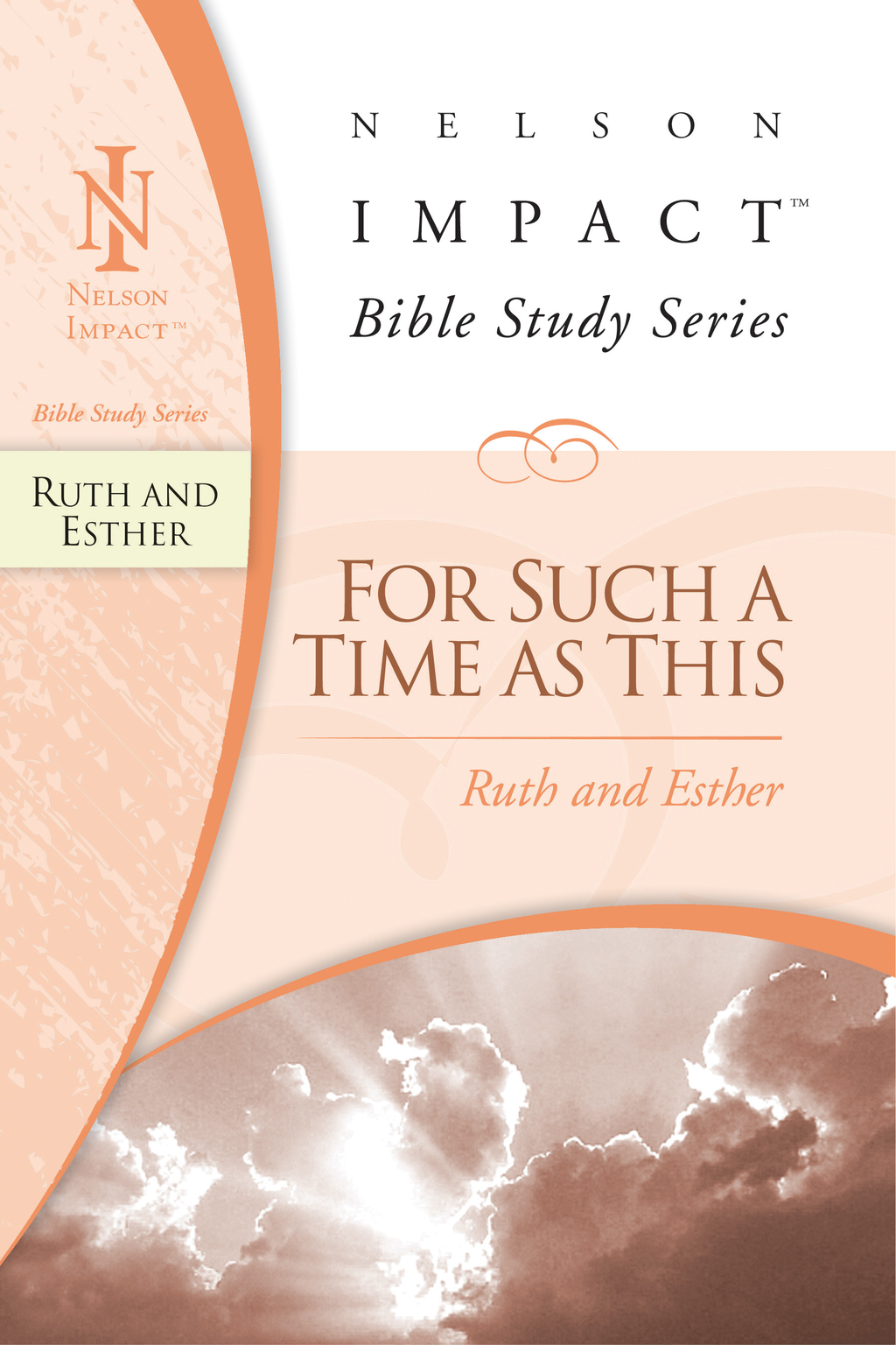 Nelson Impact Study Guide: Ruth and Esther