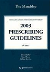 Bethlem And Maudsley Nhs Trust: Maudsley Prescribing Guidelines 2003: