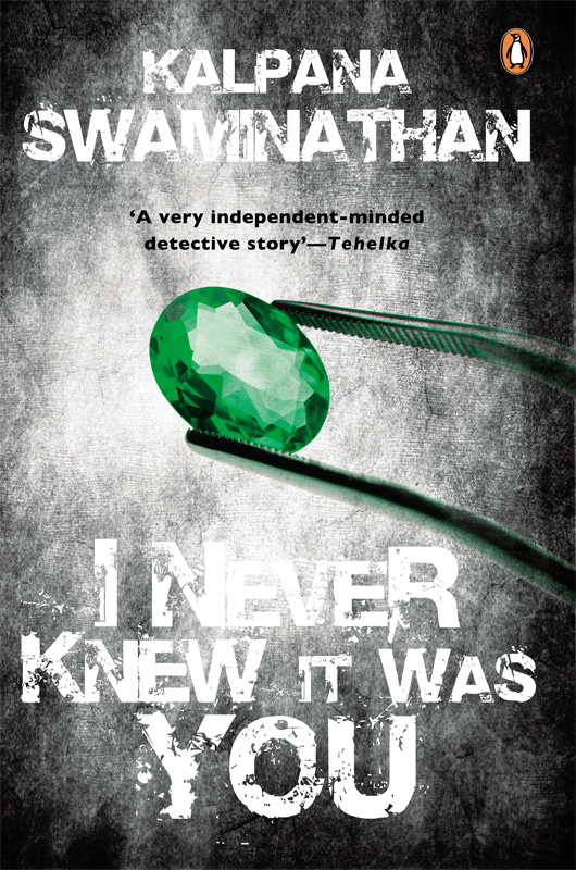 I Never Knew It Was You By: Kalpana Swaminathan
