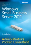 Windows Small Business Server 2011 Administrator's Pocket Consultant: