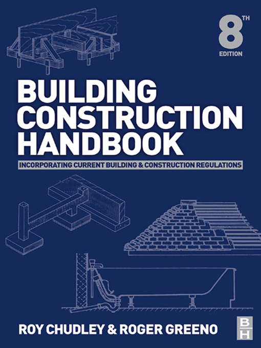 Building Construction Handbook By: Roger Greeno,Roy Chudley