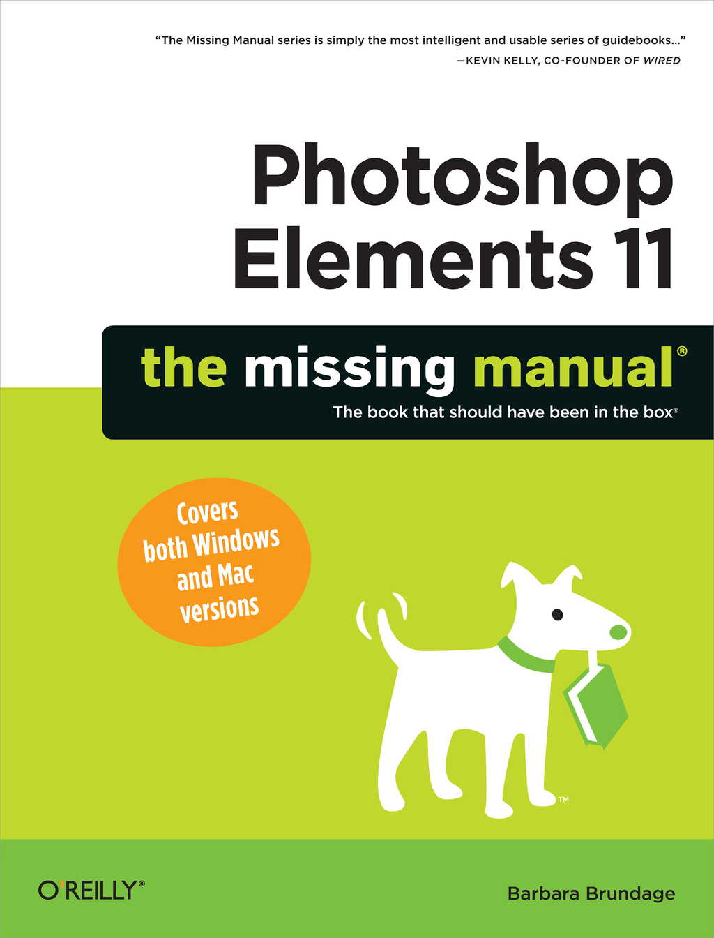 Photoshop Elements 11: The Missing Manual By: Barbara Brundage