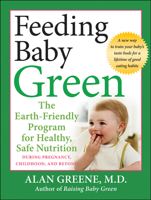 Feeding Baby Green By: Alan Greene