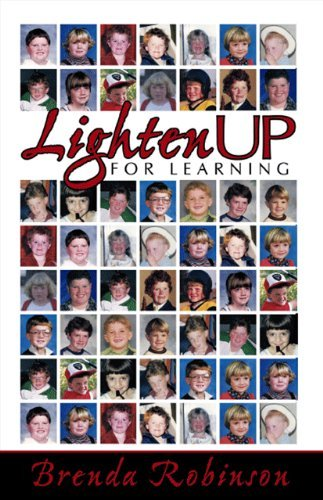 Lighten Up For Learning By: Brenda Robinson