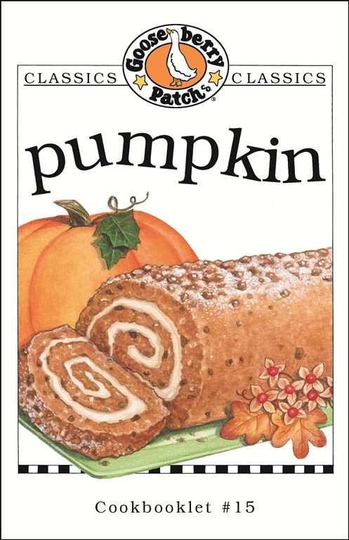 Pumpkin Cookbook By: Gooseberry Patch