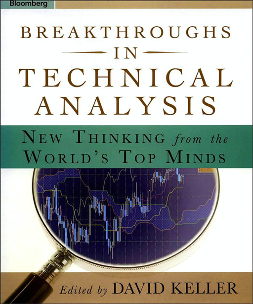 Breakthroughs in Technical Analysis By: