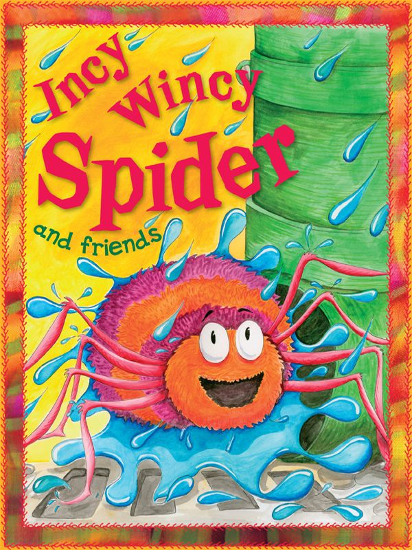 Incy Wincy Spider By: