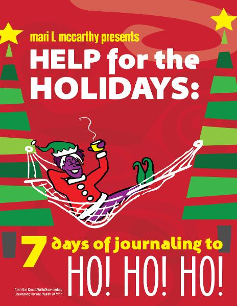 Help for the Holidays:: 7 Days of Journaling to HO! HO! HO!