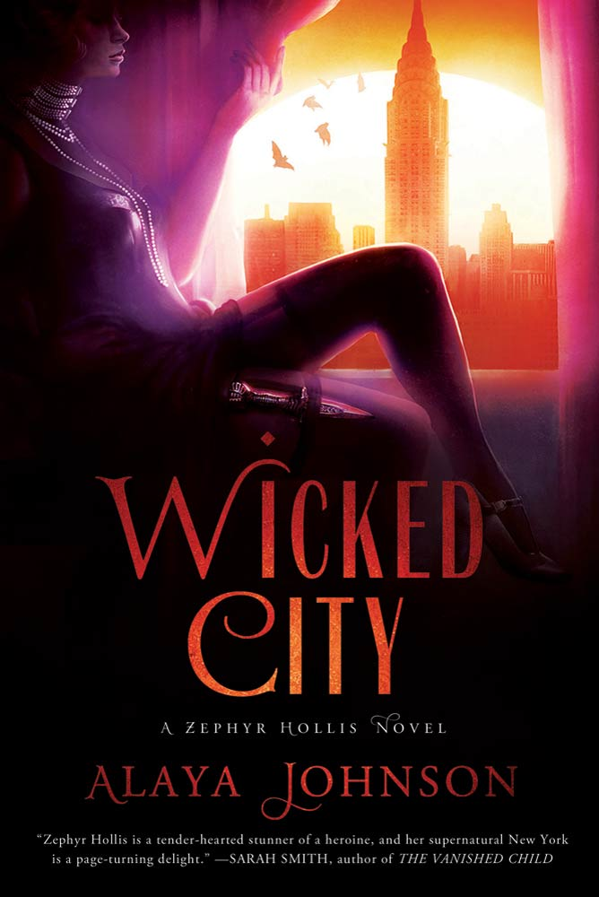 Wicked City By: Alaya Johnson